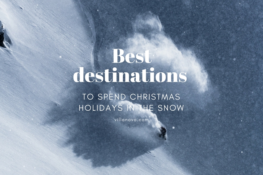 Discover our favourite destinations to enjoy your winter holidays in the snow