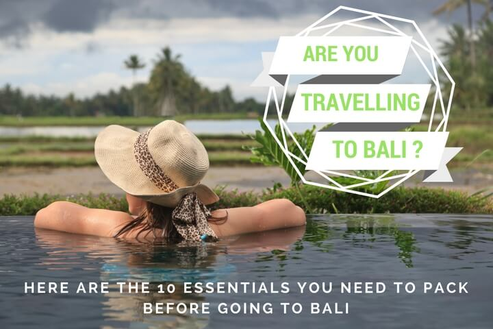 10 things to take in your suitcase to Bali